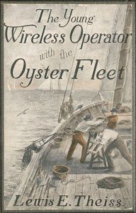 cover for book The Young Wireless Operator—With the Oyster Fleet