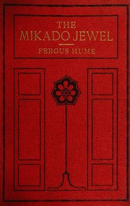 Cover of the book The Mikado Jewel by Fergus Hume