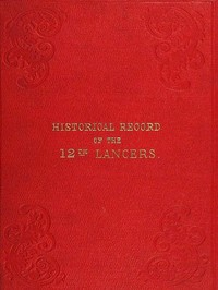 cover for book Historical Record of the Twelfth, or The Prince of Wales's Royal Regiment of Lancers