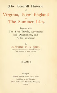 cover for book The General Historie of Virginia, New England and The Summer Isles  (Vol. I)