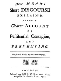 Cover of the book Doctor Mead's Short discourse explain'd by Anonymous