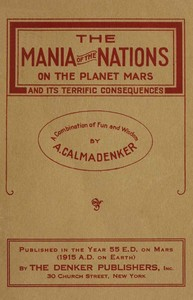 cover for book The Mania of the Nations on the Planet Mars and its Terrific Consequences