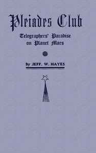 cover for book Pleiades Club—Telegraphers' Paradise on Planet Mars