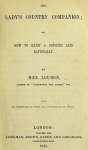 Cover of the book The Lady's Country Companion by Mrs. (Jane) Loudon