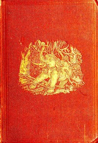 cover for book The Wild Elephant and the Method of Capturing and Taming it in Ceylon