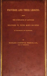 Cover of the book Proverbs and Their Lessons by Richard Chenevix Trench