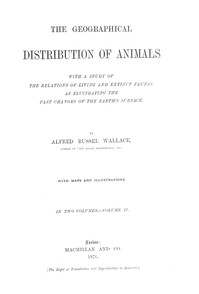 cover for book The Geographical Distribution of Animals, Volume II