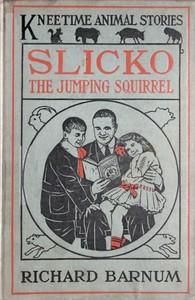 cover for book Slicko, the Jumping Squirrel