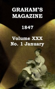 cover for book Graham's Magazine, Vol. XXX, No. 1, January 1847