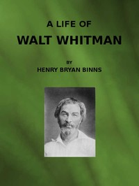 cover for book A Life of Walt Whitman