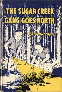 cover for book The Sugar Creek Gang Goes North