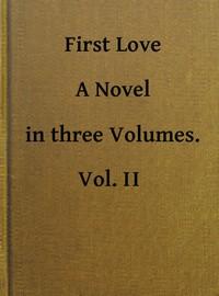 cover for book First Love, Volume 2 (of 3)