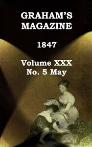 cover for book Graham's Magazine, Vol. XXX, No. 5, May 1847