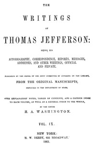 cover for book The Writings of Thomas Jefferson  Vol. IX. (of 9)