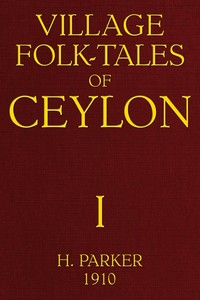cover for book Village Folk-Tales of Ceylon, Volume 1 (of 3)