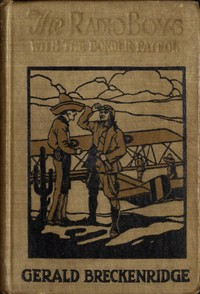 Cover of the book The Radio Boys with the Border Patrol by Gerald Breckinridge
