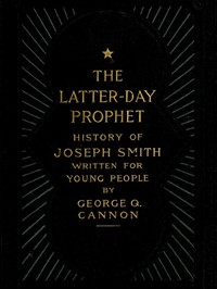 cover for book The Latter-Day Prophet