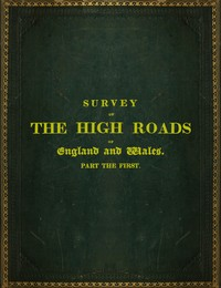 cover for book Survey of the High Roads of England and Wales. Part the First.