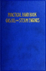 cover for book Practical Hand Book of Gas, Oil and Steam Engines