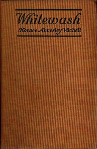 Cover of the book Whitewash by Horace Annesley Vachell