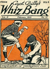 cover for book Captain Billy's Whiz Bang, Vol. 2. No. 17, February, 1921