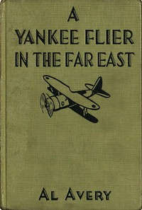cover for book A Yankee Flier in the Far East