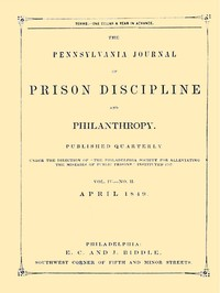 cover for book The Pennsylvania Journal of Prison Discipline and Philanthropy (Vol. IV, No. II, April 1949)