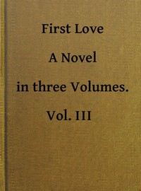 cover for book First Love, Volume 3 (of 3)
