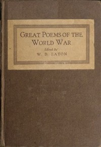 Cover of the book Great Poems of the World War by W. D. Eaton