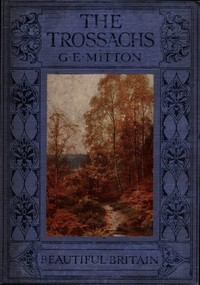 Cover of the book The Trossachs by G. E. (Geraldine Edith) Mitton