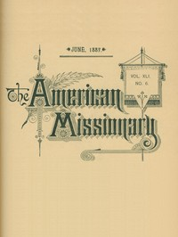 cover for book The American Missionary — Volume 41, No. 6, June, 1887