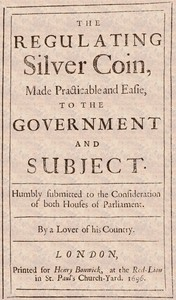 cover for book The Regulating Silver Coin, Made Practicable and Easie, to the Government and Subject