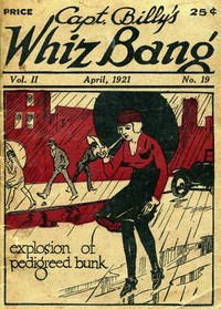 cover for book Captain Billy's Whiz Bang, Vol. II. No. 19, April, 1921