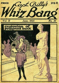cover for book Captain Billy's Whiz Bang, Vol. 2, No. 21, June, 1921