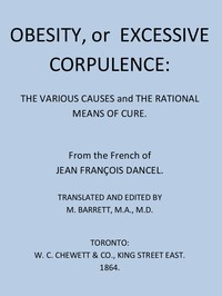 cover for book Obesity, or Excessive Corpulence: The Various Causes and the Rational Means of Cure