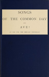 cover for book Songs of the Common Day and Ave!
