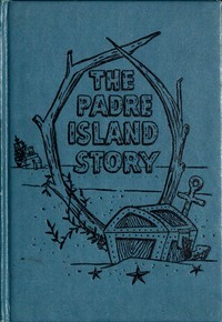 cover for book The Padre Island Story