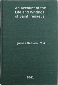 cover for book An Account of the Life and Writings of S. Irenæus, Bishop of Lyons
