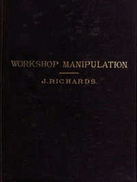 Cover of the book The Economy of Workshop Mainipulation by J. T. Richards