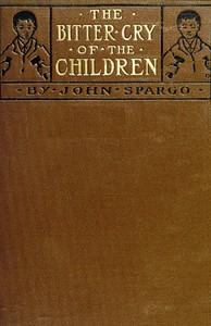 Cover of the book The Bitter Cry of the Children by John Spargo