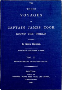 cover for book The Three Voyages of Captain Cook Round the World. Vol. II. Being the Second of the First Voyage