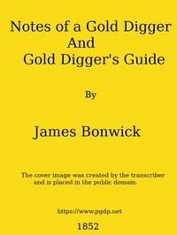 cover for book Notes of a Gold Digger, and Gold Diggers' Guide