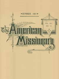 cover for book The American Missionary — Volume 41, No. 10, October, 1887