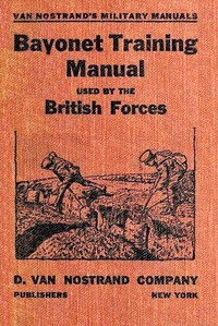 Cover of the book Bayonet Training Manual by Anonymous