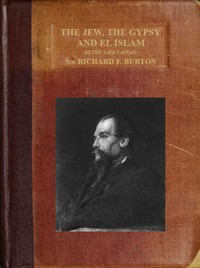 Cover of the book The Jew, The Gypsy and El Islam by Richard F. Burton