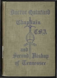 cover for book Doctor Quintard, Chaplain C.S.A and Second Bishop of Tennessee