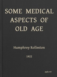 cover for book Some Medical Aspects of Old Age