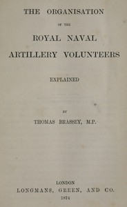 cover for book The Organisation of the Royal Naval Artillery Volunteers Explained