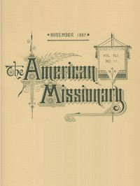 cover for book The American Missionary — Volume 41, No. 11, November, 1887