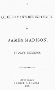 cover for book A Colored Man's Reminiscences of James Madison